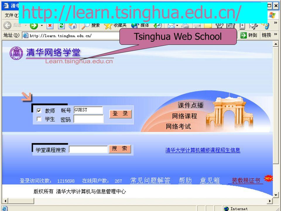 http://learn.tsinghua.edu.cn/ Tsinghua Web School