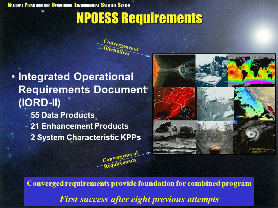 N ATIONAL P OLAR-ORBITING O PERATIONAL E NVIRONMENTAL S ATELLITE S YSTEM NPOESS Requirements Integrated Operational Requirements Document (IORD-II) -5