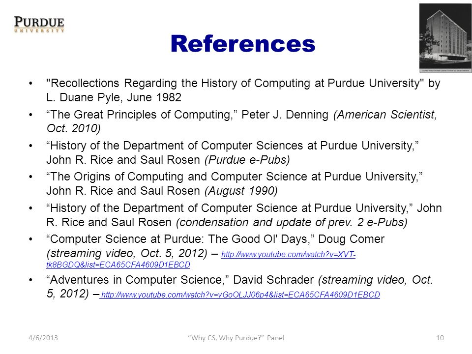 References Recollections Regarding the History of Computing at Purdue University by L.