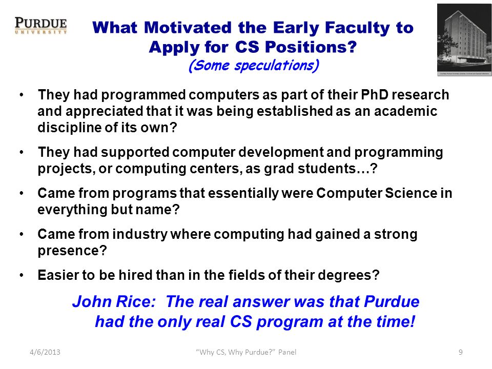 What Motivated the Early Faculty to Apply for CS Positions.