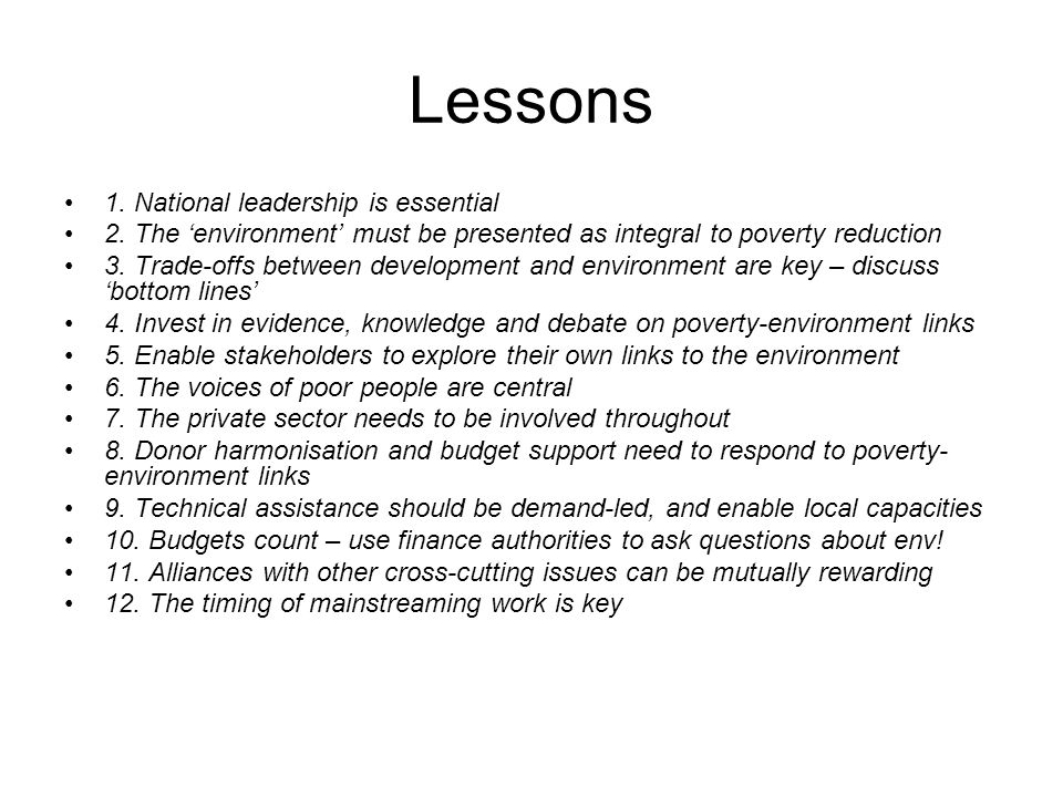 Lessons 1. National leadership is essential 2.