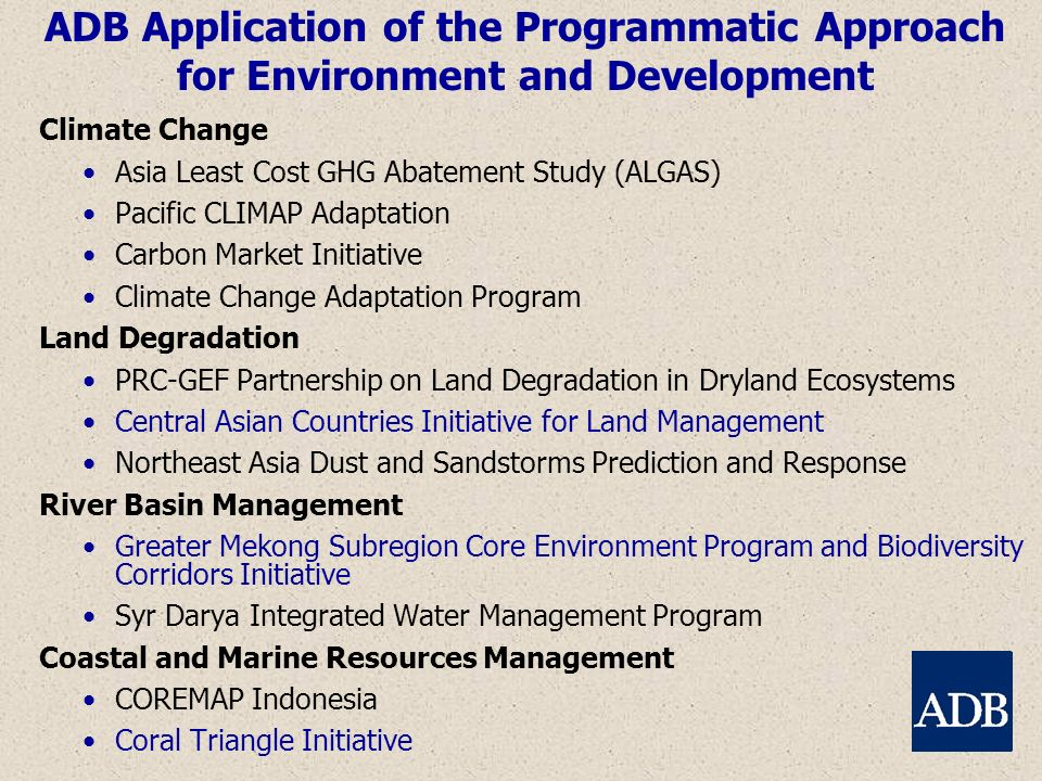 ADB Application of the Programmatic Approach for Environment and Development Climate Change Asia Least Cost GHG Abatement Study (ALGAS) Pacific CLIMAP