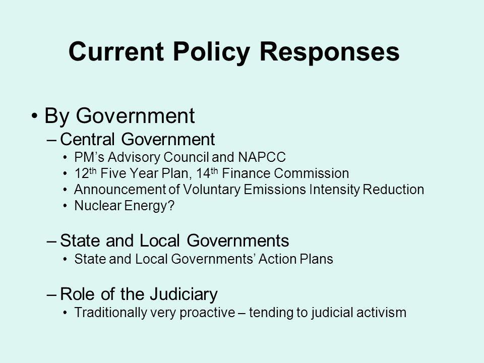 Current Policy Responses By Government –Central Government PMs Advisory Council and NAPCC 12 th Five Year Plan, 14 th Finance Commission Announcement