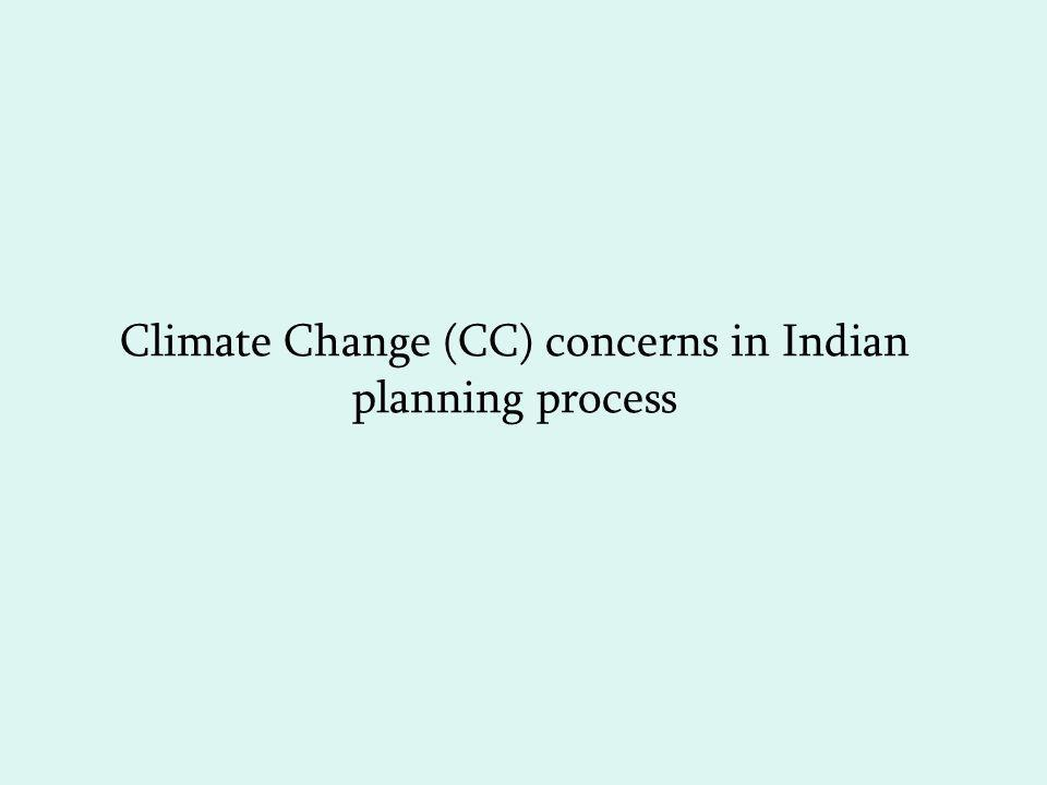 Climate Change (CC) concerns in Indian planning process
