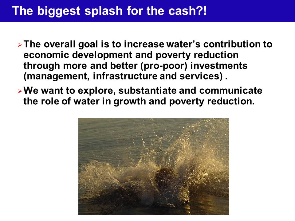 The biggest splash for the cash?.