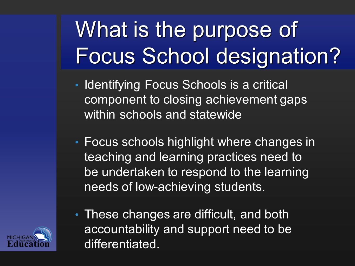What is the purpose of Focus School designation.