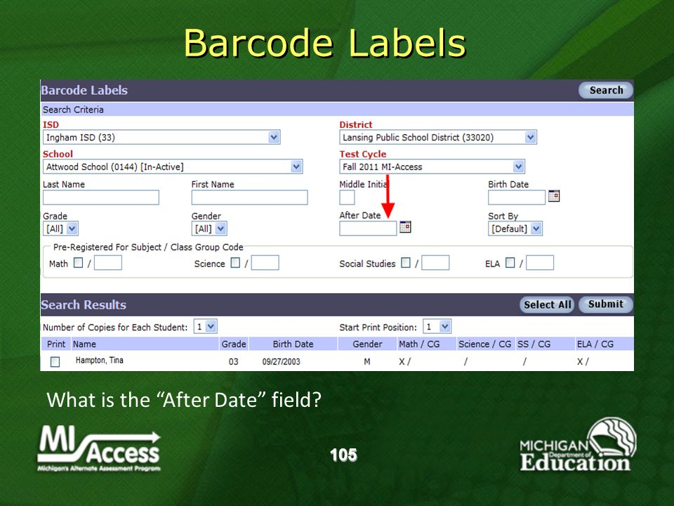 What is the After Date field 105 Barcode Labels