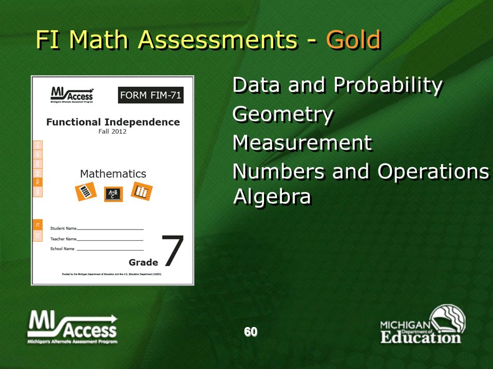 60 Data and Probability Geometry Measurement Numbers and Operations Data and Probability Geometry Measurement Numbers and Operations Algebra FI Math Assessments - Gold
