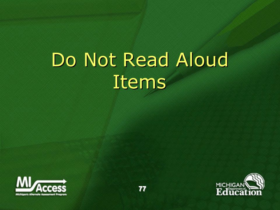 77 Do Not Read Aloud Items
