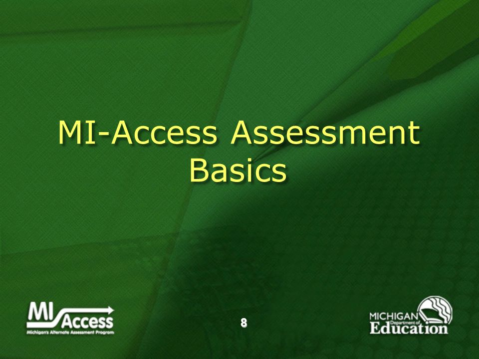 8 MI-Access Assessment Basics
