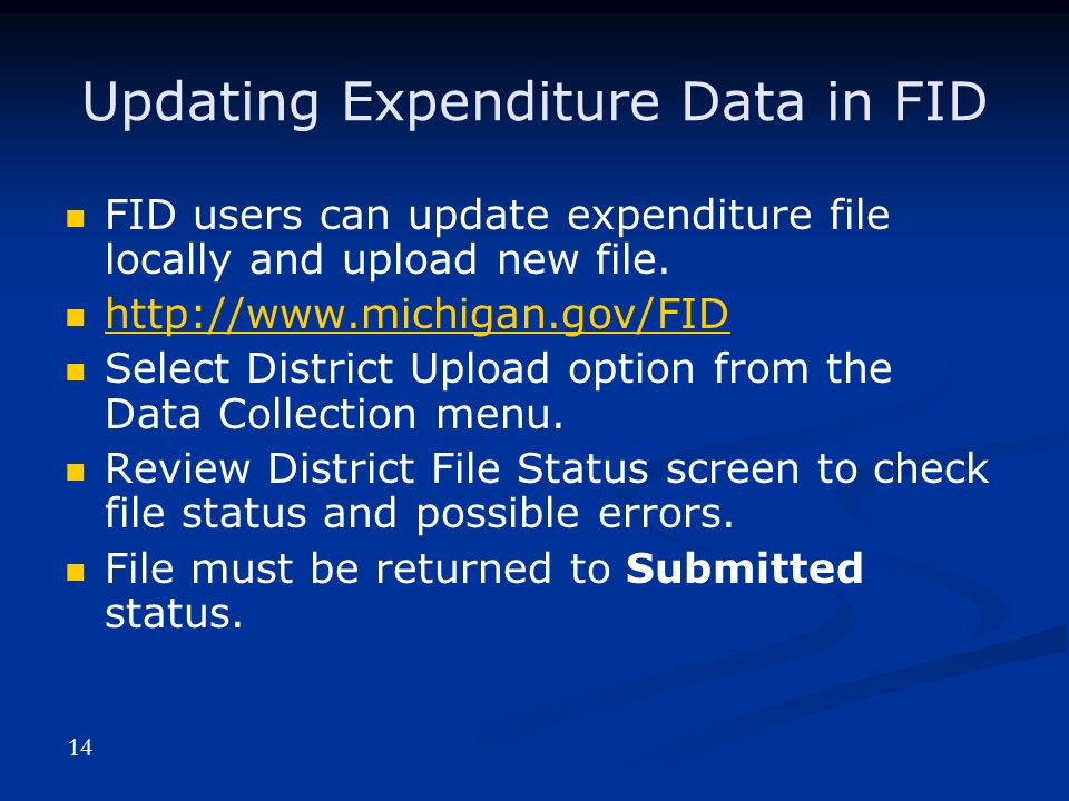 Updating Expenditure Data in FID FID users can update expenditure file locally and upload new file.