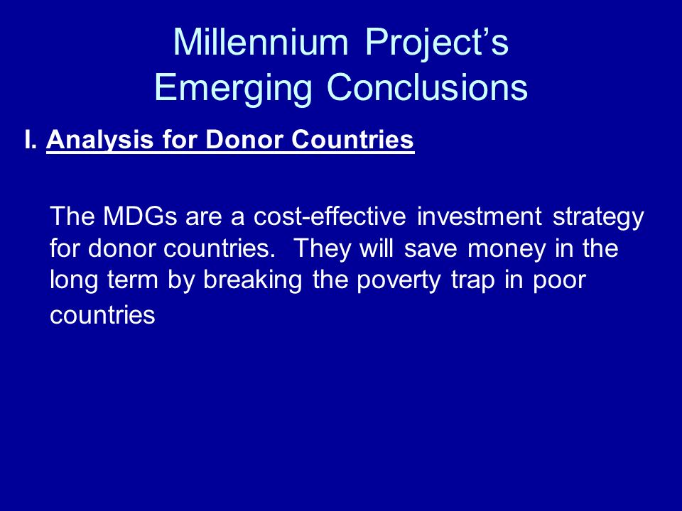 Millennium Projects Emerging Conclusions I.