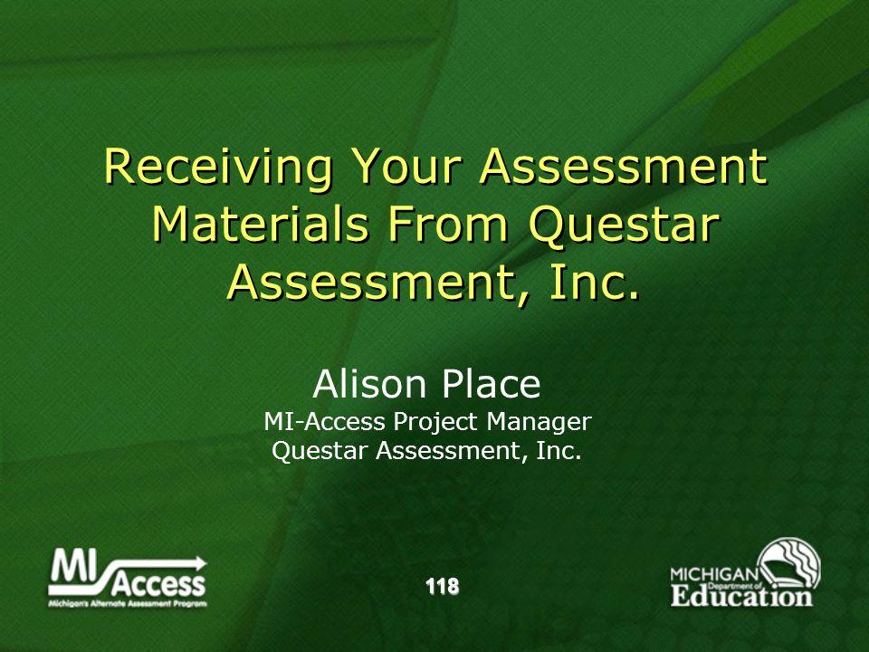 118 Receiving Your Assessment Materials From Questar Assessment, Inc.