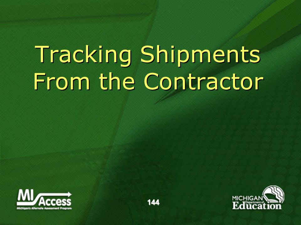 144 Tracking Shipments From the Contractor