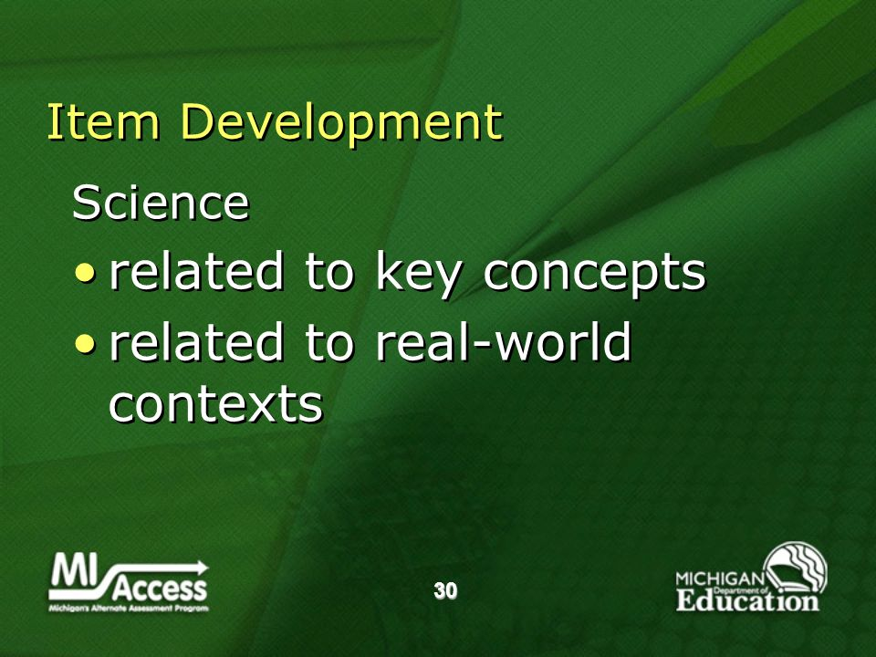 30 Item Development Science related to key concepts related to real-world contexts Science related to key concepts related to real-world contexts