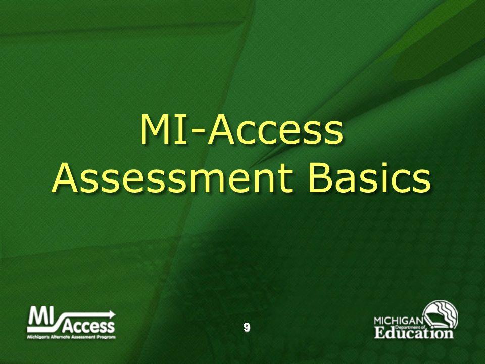 9 MI-Access Assessment Basics