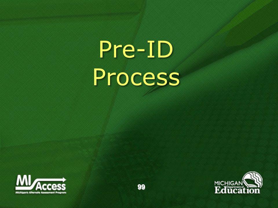 99 Pre-ID Process