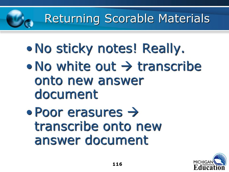 116 Returning Scorable Materials No sticky notes. Really.No sticky notes.