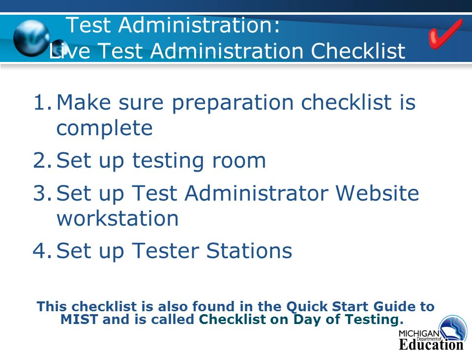 Test Administration: Live Test Administration Checklist 1.