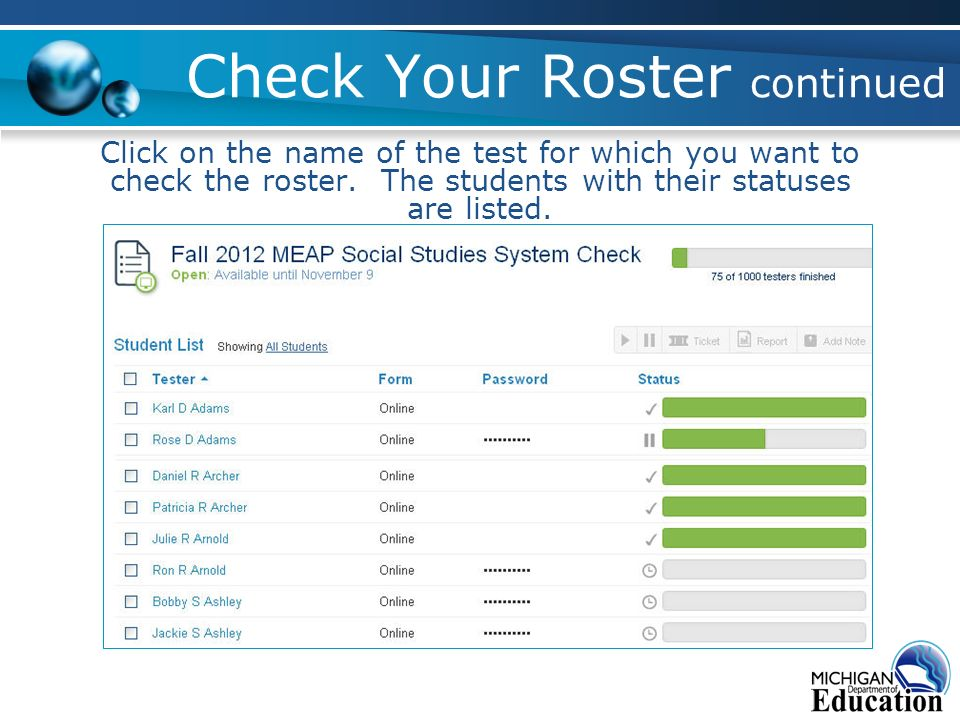 Check Your Roster continued Click on the name of the test for which you want to check the roster.