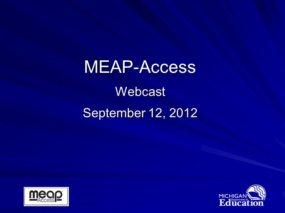MEAP-Access Webcast September 12, 2012