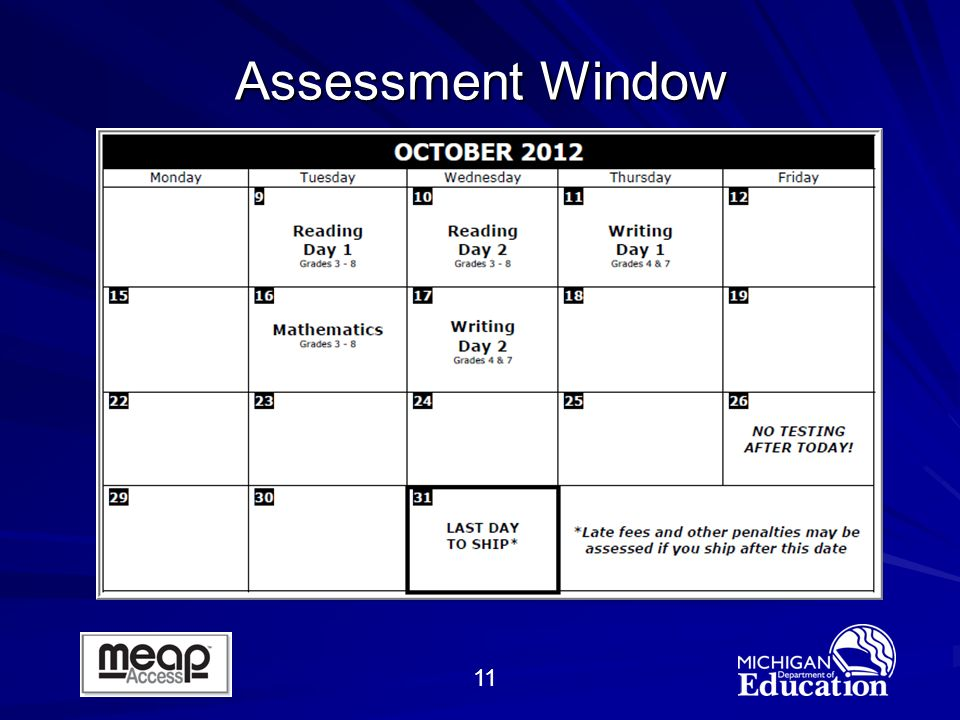 11 Assessment Window