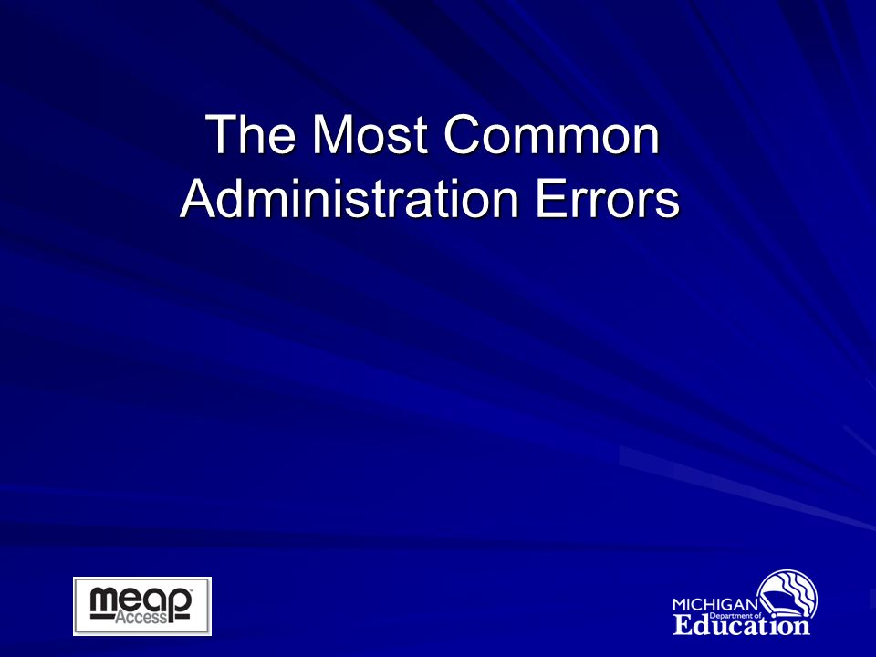 The Most Common Administration Errors