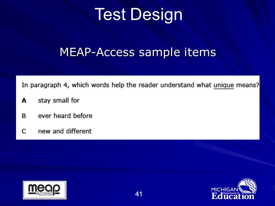 41 MEAP-Access sample items Test Design