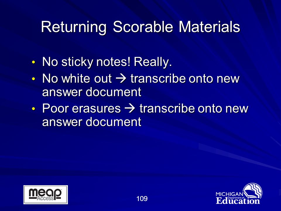 109 Returning Scorable Materials No sticky notes.Really.