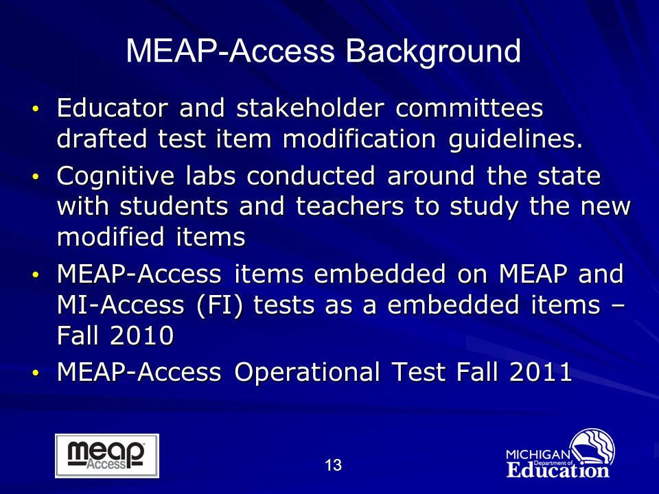 13 Educator and stakeholder committees drafted test item modification guidelines.