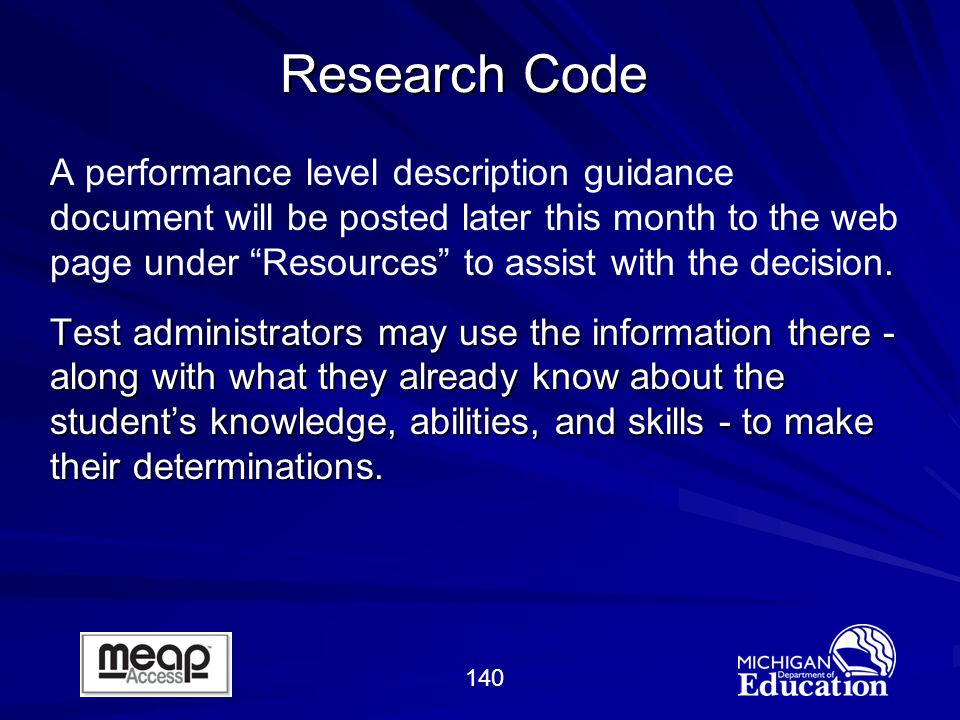 140 A performance level description guidance document will be posted later this month to the web page under Resources to assist with the decision.