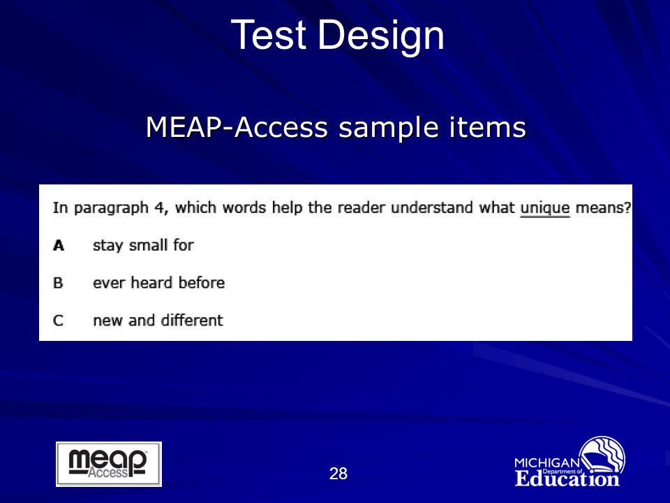 28 MEAP-Access sample items Test Design