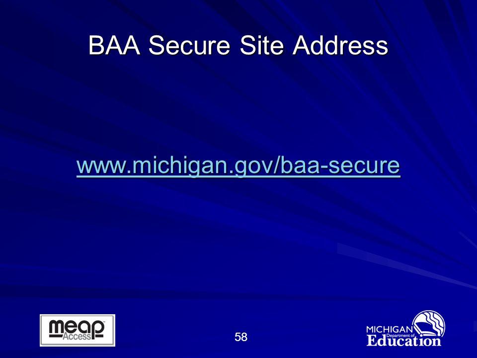 58 BAA Secure Site Address www.michigan.gov/baa-secure