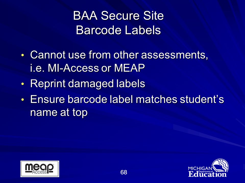 68 BAA Secure Site Barcode Labels Cannot use from other assessments, i.e.