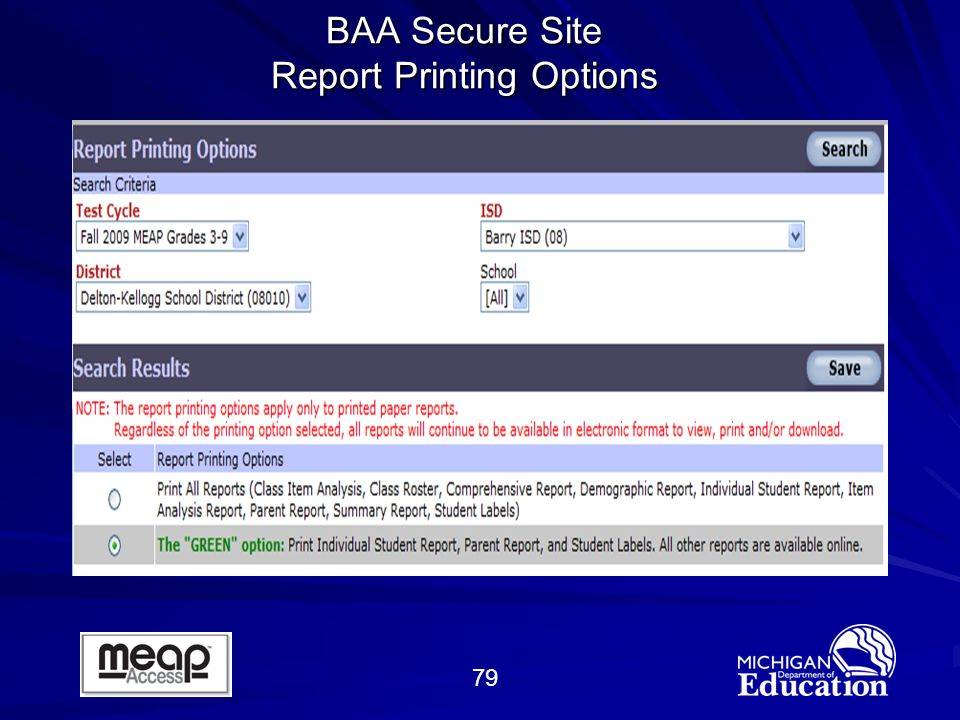 79 BAA Secure Site Report Printing Options