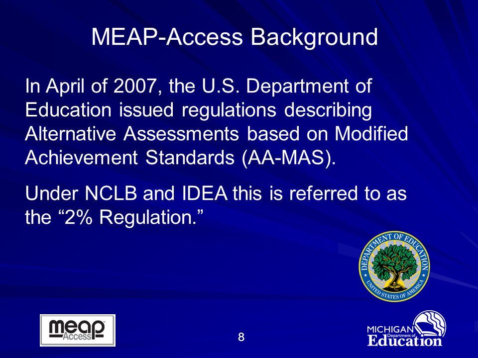 8 In April of 2007, the U.S.
