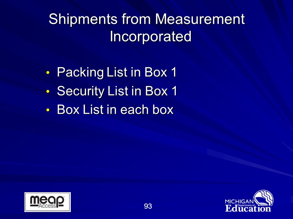 93 Packing List in Box 1 Packing List in Box 1 Security List in Box 1 Security List in Box 1 Box List in each box Box List in each box Shipments from Measurement Incorporated