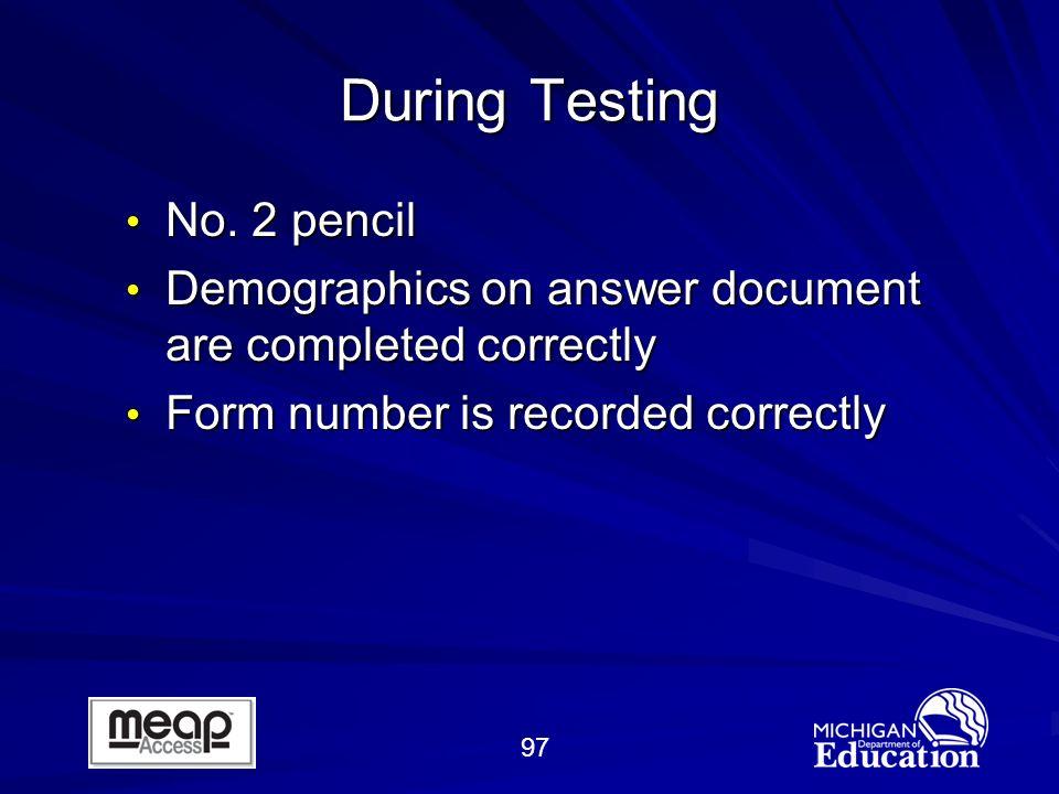 97 During Testing No.2 pencil No.