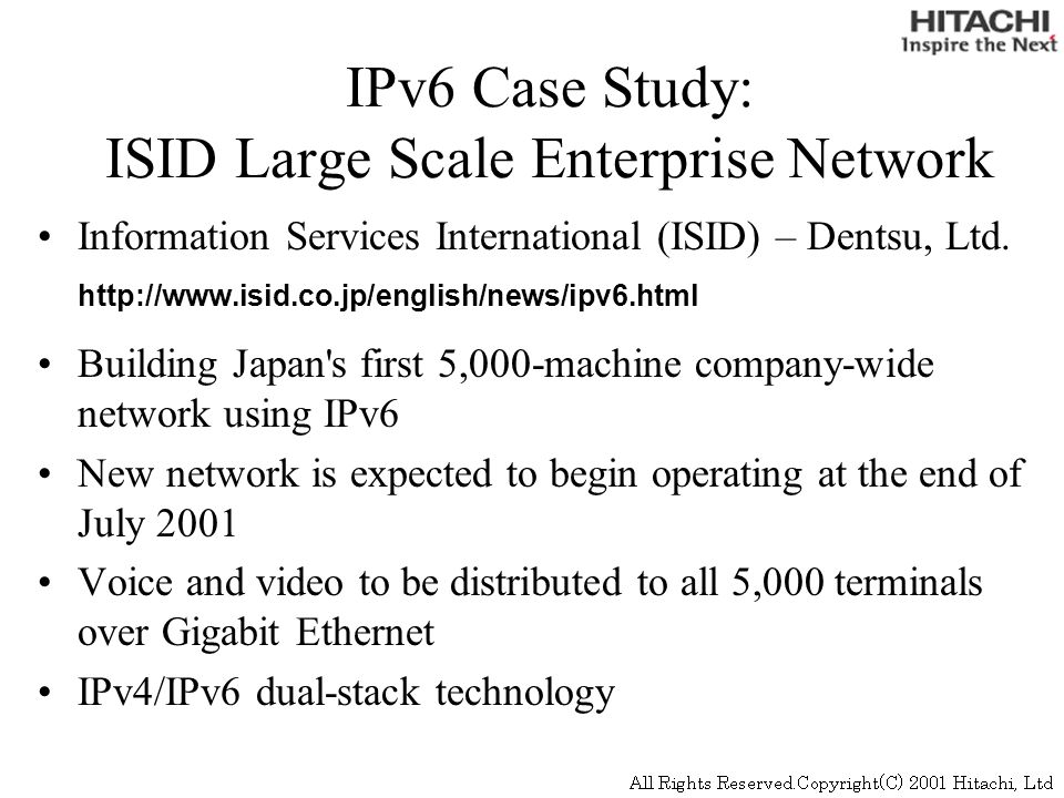 IPv6 Case Study: ISID Large Scale Enterprise Network Information Services International (ISID) – Dentsu, Ltd.