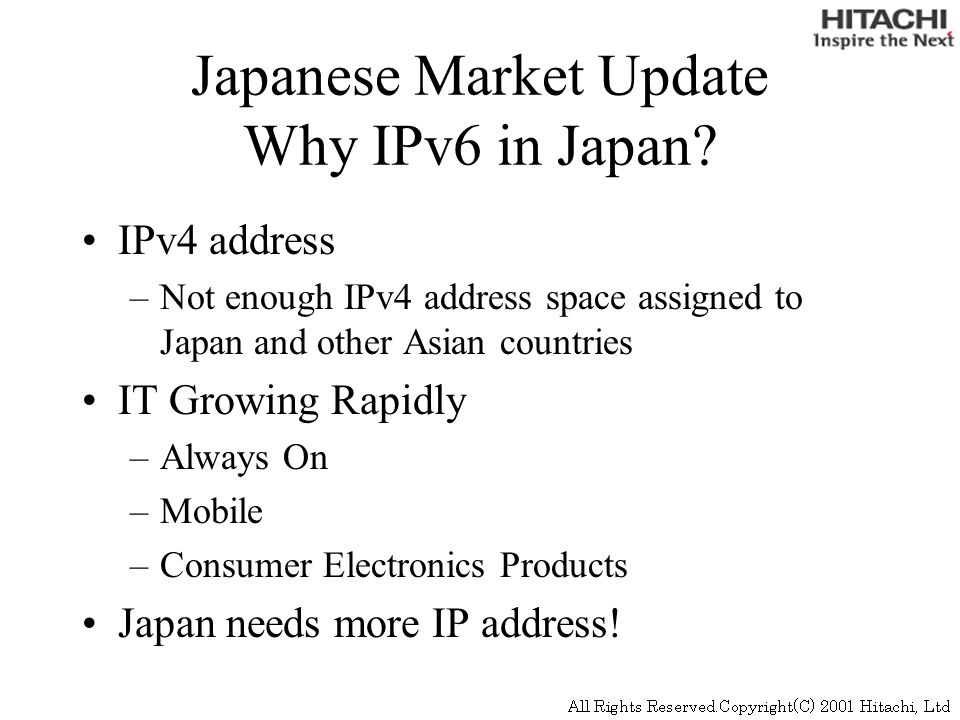 Japanese Market Update Why IPv6 in Japan.