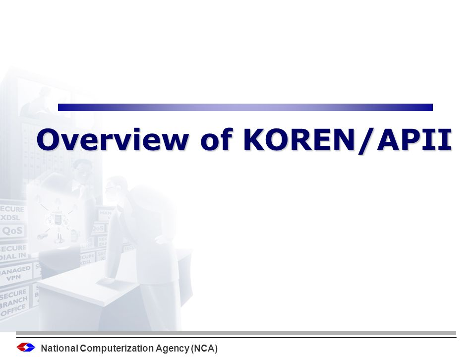 National Computerization Agency (NCA) 1/19 Contents o Overview of KOREN/APII KOREN Overview KOREN Update Overview of APII/TEIN Traffic Trends on KR-JP o Future of KOREN/APII The needs for C-J-K Connectivity Proposed C-J-K Infra Procedure (draft) C-J-K Joint Project proposal / Major Applications Future of other international links