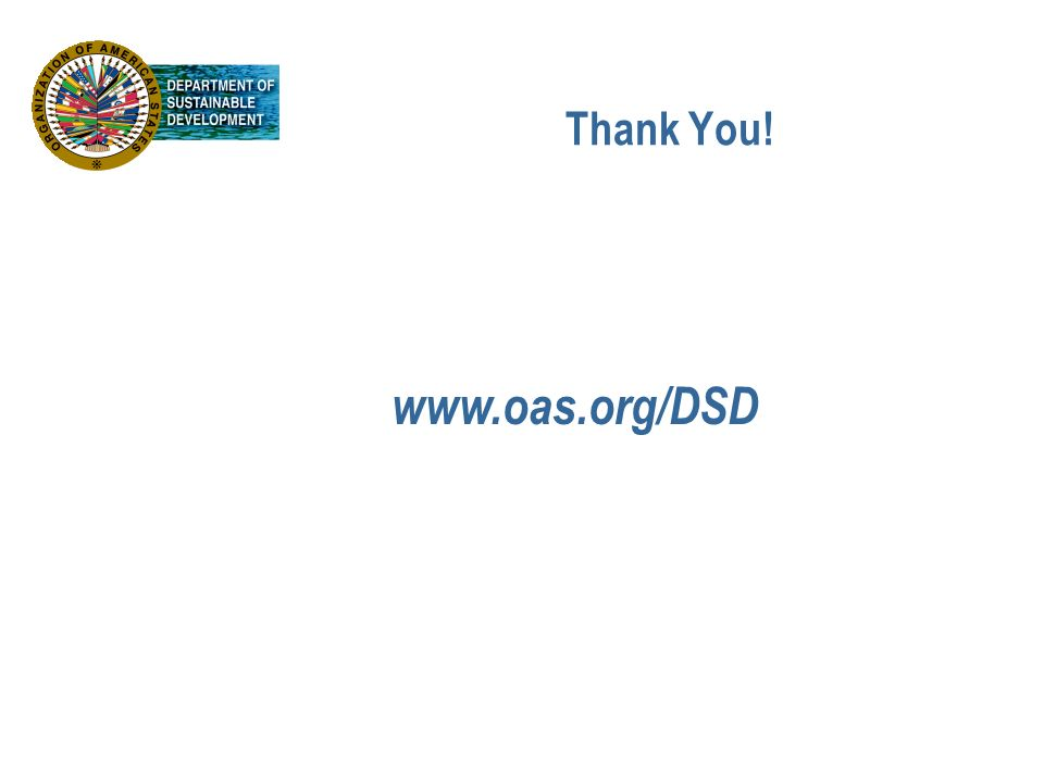 Thank You! www.oas.org/DSD