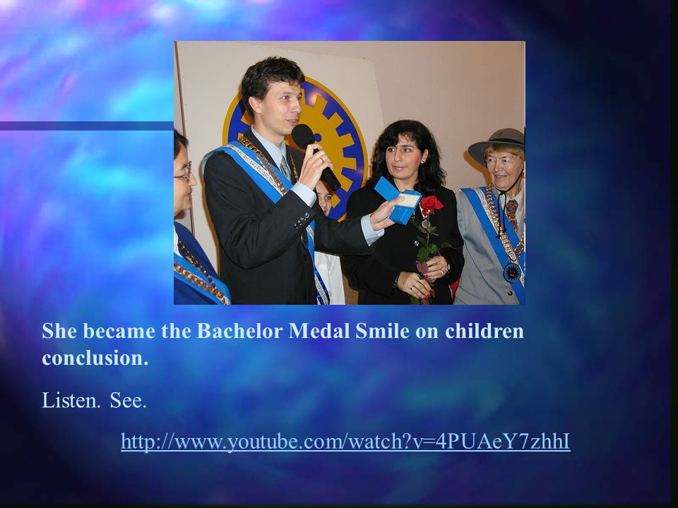 She became the Bachelor Medal Smile on children conclusion. Listen. See. http://www.youtube.com/watch?v=4PUAeY7zhhI