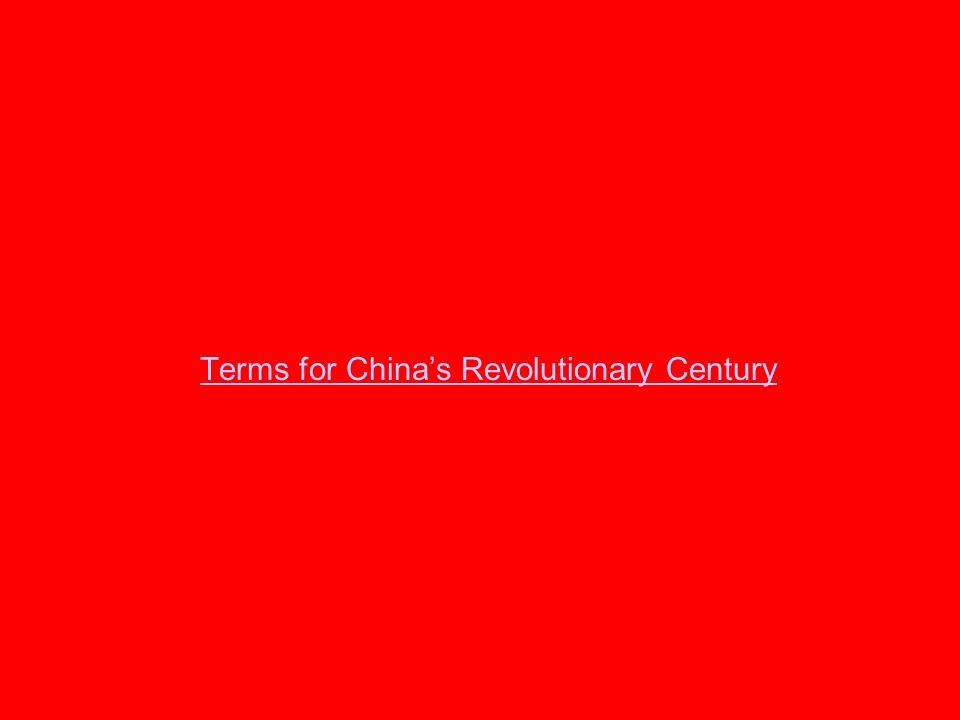 Terms for Chinas Revolutionary Century