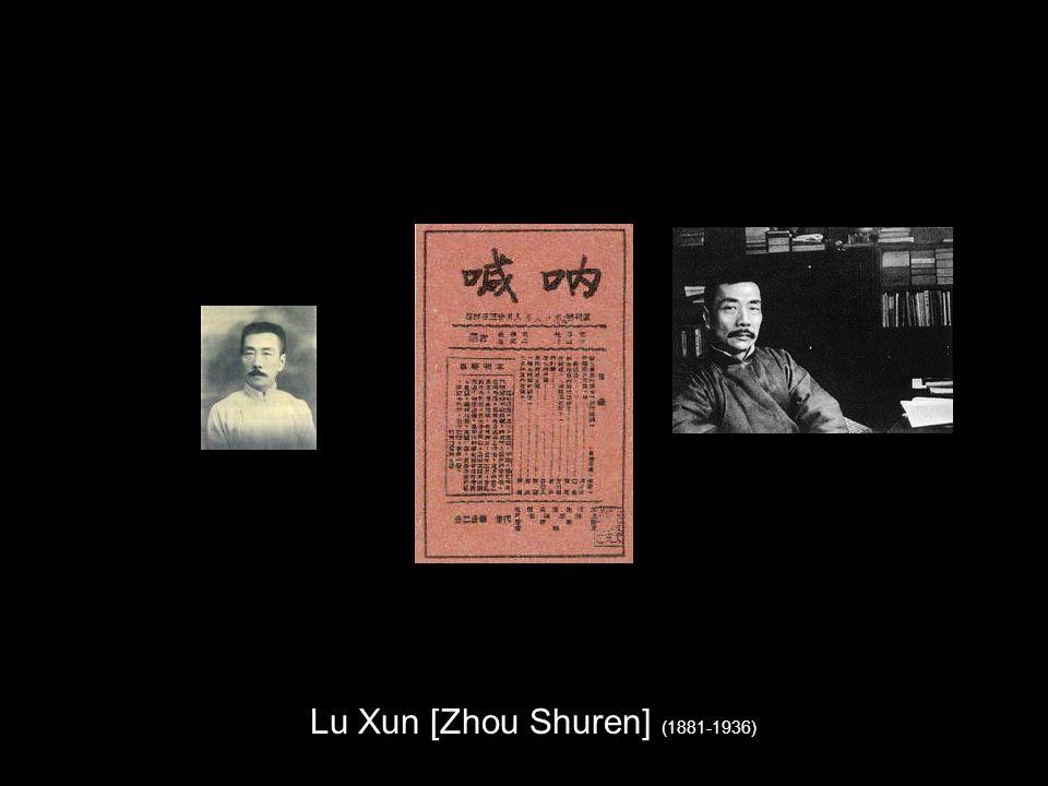 Lu Xun [Zhou Shuren] (1881-1936)