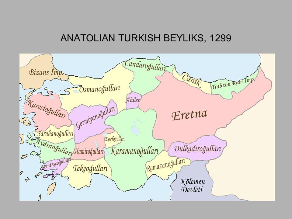 ANATOLIAN TURKISH BEYLIKS, 1299