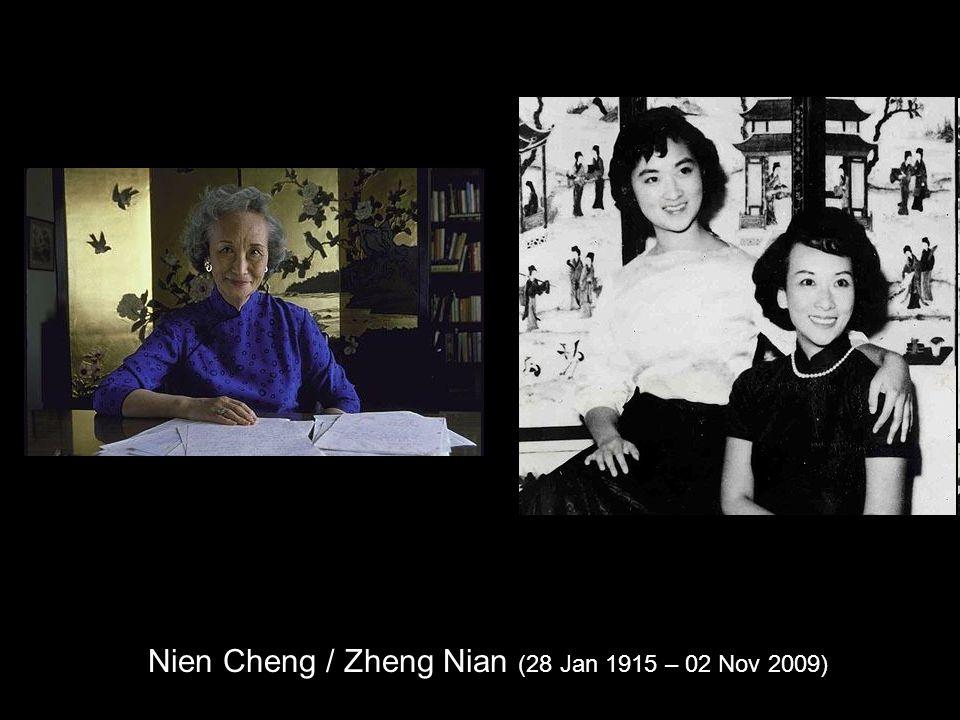 Nien Cheng / Zheng Nian (28 Jan 1915 – 02 Nov 2009)