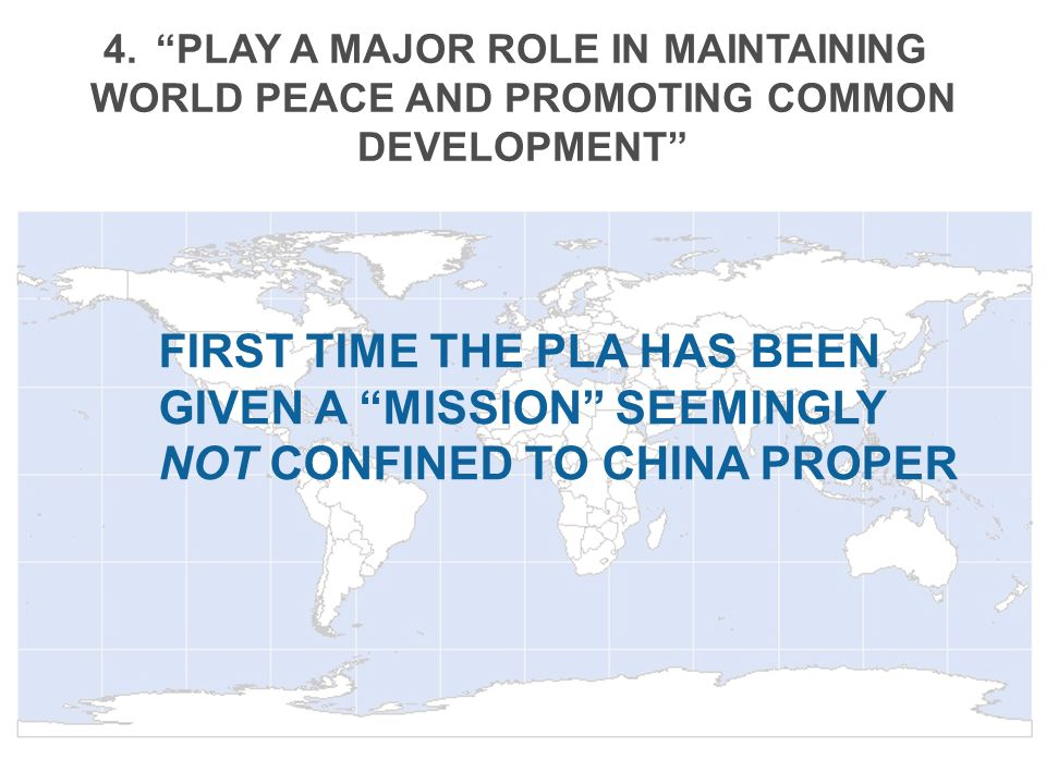 As Chinas Global Footprint Expands… …Chinas global security interests will also expand.