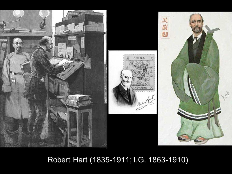 Robert Hart (1835-1911; I.G. 1863-1910)