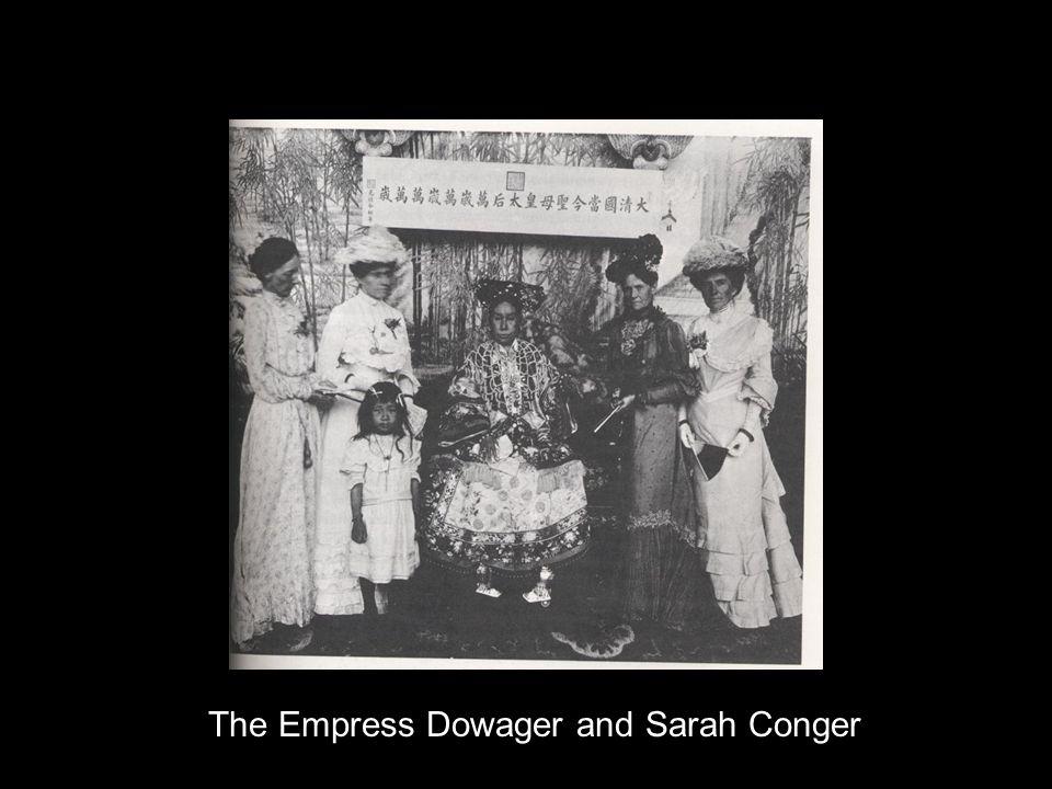 The Empress Dowager and Sarah Conger